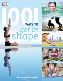 1001 Ways To Get In Shape