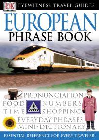 Eyewitness Travel Guides: European Phrase Book