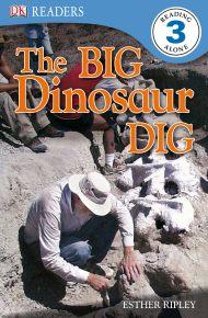 DK Readers L3: The Big Dinosaur Dig