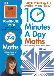 10 Minutes a Day Maths Ages 7-9 Key Stage 2