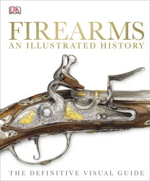 Firearms An Illustrated History