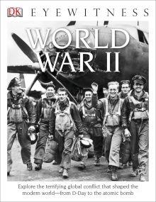 DK Eyewitness Books: World War II