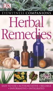 Eyewitness Companions: Herbal Remedies