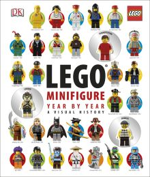 LEGO® Minifigure Year by Year A Visual History