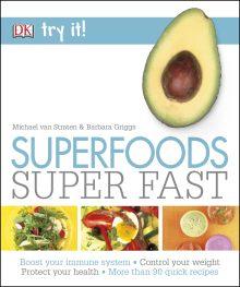Superfoods Super Fast
