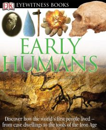 DK Eyewitness Books: Early Humans
