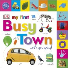My First Busy Town Let's Get Going