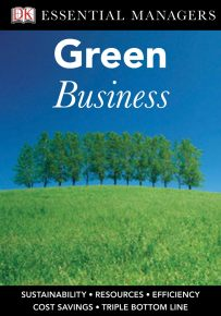 DK Essential Managers: Green Business