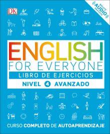 English for Everyone: Nivel 4: Avanzado, Libro de Ejercicios