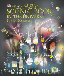The Most Explosive Science Book in the Universe...By The Brainwaves