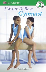 I Want to be a Gymnast