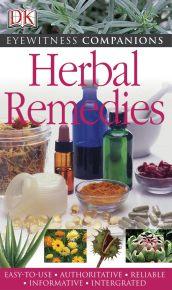 Eyewitness Companions: Herbal Remedies