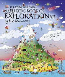 The Most Brilliant, Boldly Going Book of Exploration Ever... by the Brainwaves