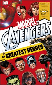Marvel Avengers The Greatest Heroes: World Book Day 2018