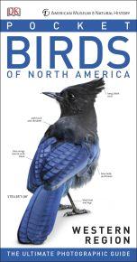 American Museum of Natural History: Pocket Birds of North America, Western Region