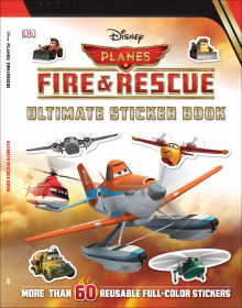 Ultimate Sticker Book: Disney Planes Fire and Rescue