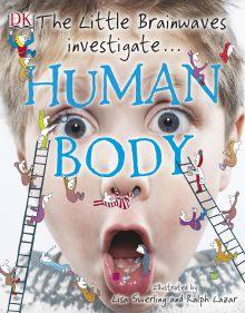 The Little Brainwaves Investigate: Human Body