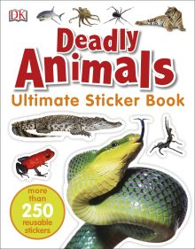 Deadly Animals Ultimate Sticker Book