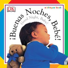Soft-to-Touch Books: Buenas Noches, Bebe! / Good Night, Baby!