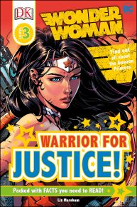 DK Readers L3: DC Comics Wonder Woman: Warrior for Justice!
