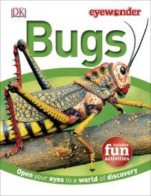 Eye Wonder: Bugs