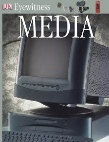 DK Eyewitness Books: Media and Communication
