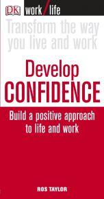 Work/Life: Develop Confidence