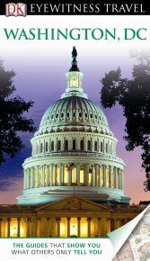 DK Eyewitness Travel Guide: Washington DC