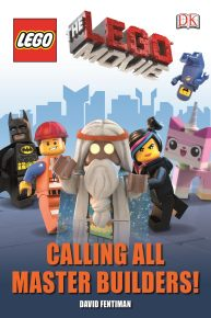 The LEGO® Movie Calling All Master Builders!