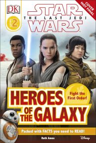 DK Reader L2 Star Wars The Last Jedi™ Heroes of the Galaxy