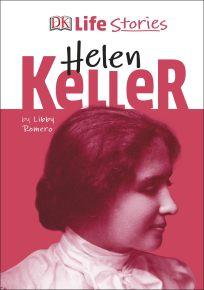 Life Stories Helen Keller