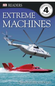 DK Readers L4: Extreme Machines
