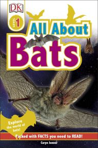 DK Readers L1: All About Bats