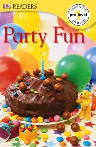 DK Readers: Party Fun