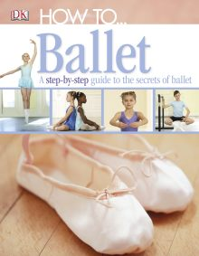 How to...Ballet