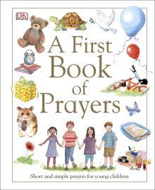 A First Book of Prayers