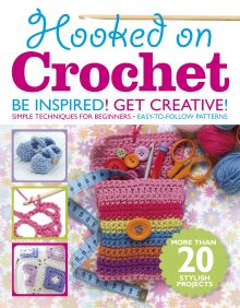 Hooked on Crochet Bookazine