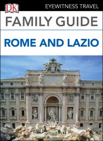 Eyewitness Travel Family Guide Italy: Rome & Lazio