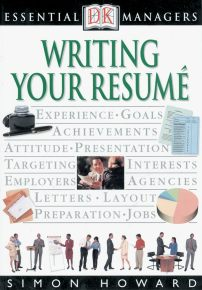DK Essential Managers: Writing Your Resume