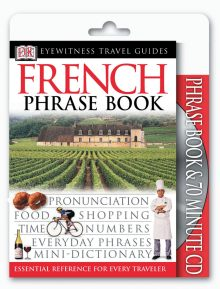 Eyewitness Travel Guides: French Phrase Book & CD