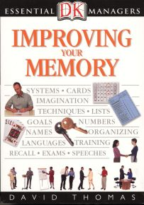 DK Essential Managers: Improving Your Memory