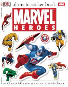 Ultimate Sticker Book: Marvel Heroes