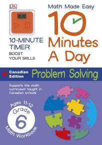 Math Made Easy 10 Minutes a Day Problem Solving Grade 6