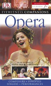 Eyewitness Companions: Opera