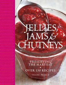 Jellies, Jams  &  Chutneys