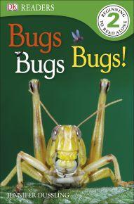 DK Readers L2: Bugs Bugs Bugs!