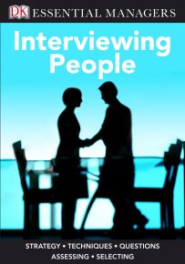 DK Essential Managers: Interviewing People