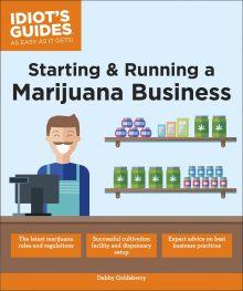 Starting & Running a Marijuana Business