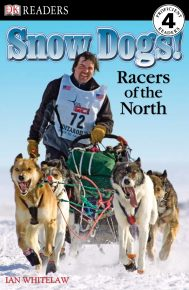 DK Readers L4: Snow Dogs!