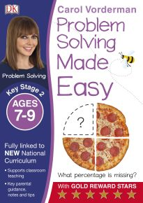 Problem Solving Made Easy Ages 7-9 Key Stage 2